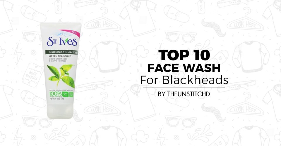 Top 10 Best Face Wash for blackheads for Men