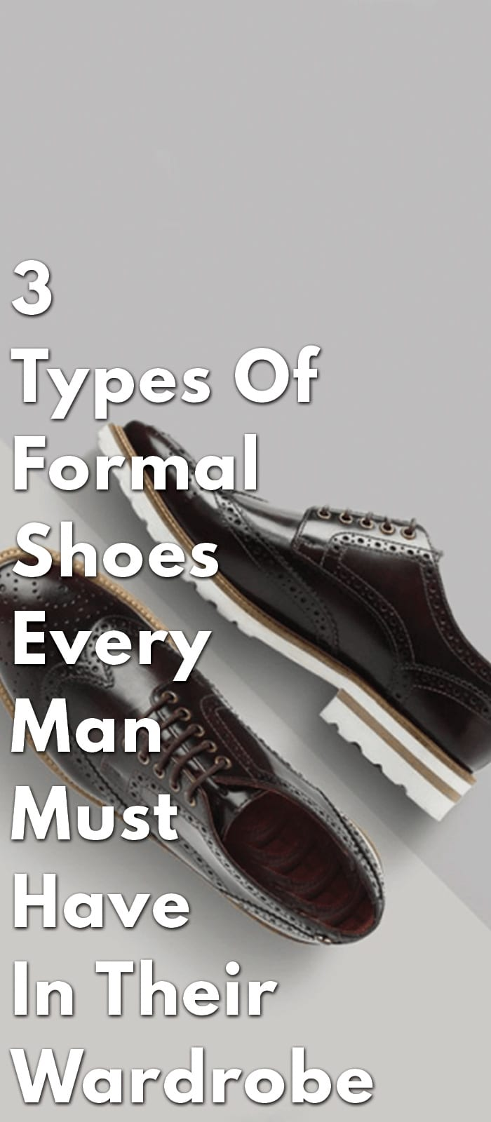 3-Types-Of-Formal-Shoes-Every-Man-Must-Have-In-Their-Wardrobe