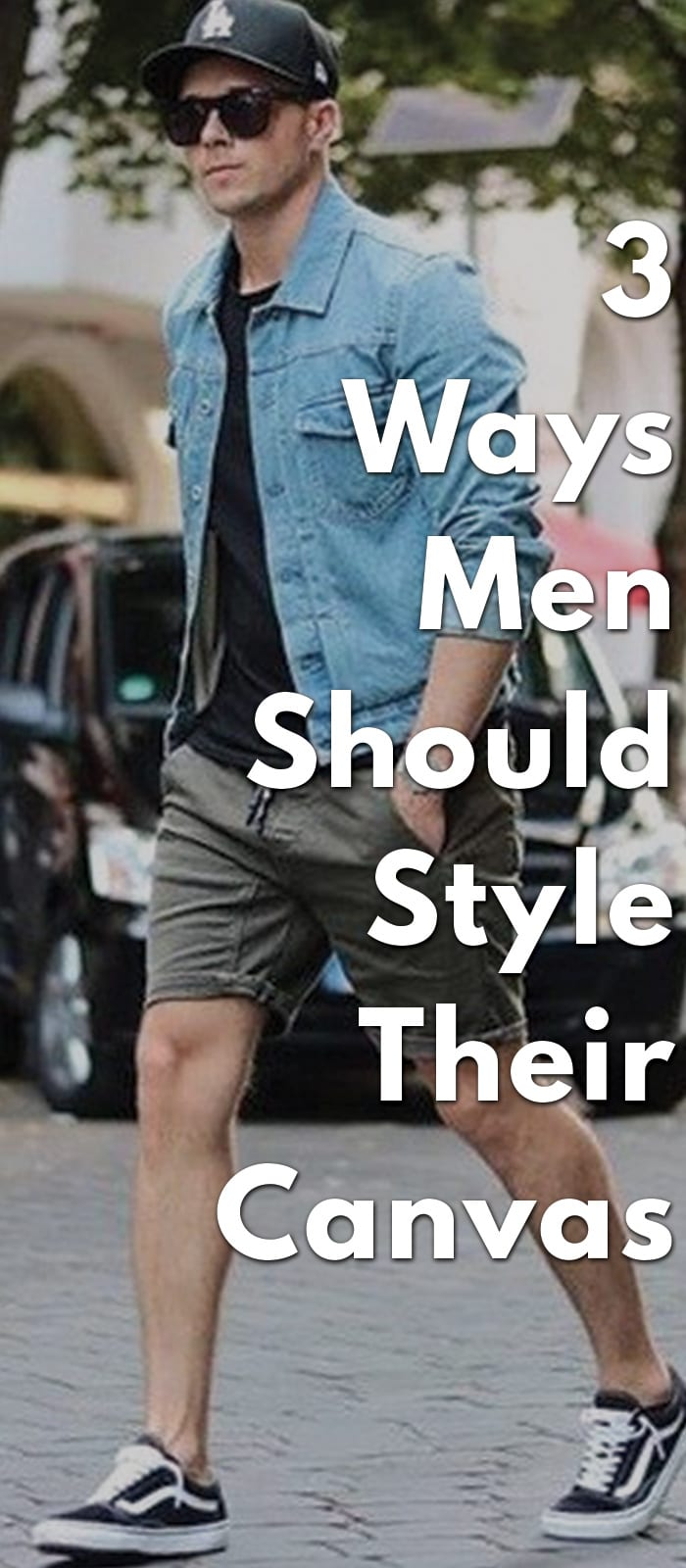 3-Ways-Men-Should-Style-Their-Canvas