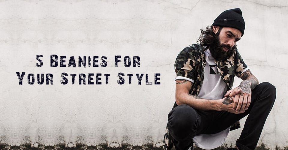 5 Beanies For Your Style.