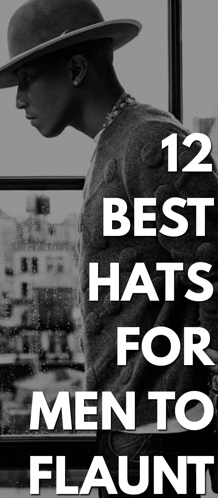 Best Hats For Men To Flaunt