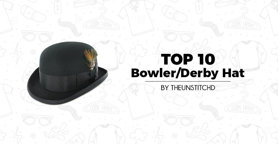 Top 10 Best Derby Hats for Men