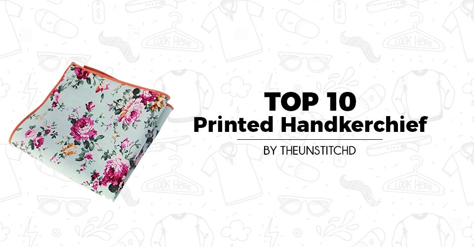 Top 10 Best Printed Handkerchief for Men