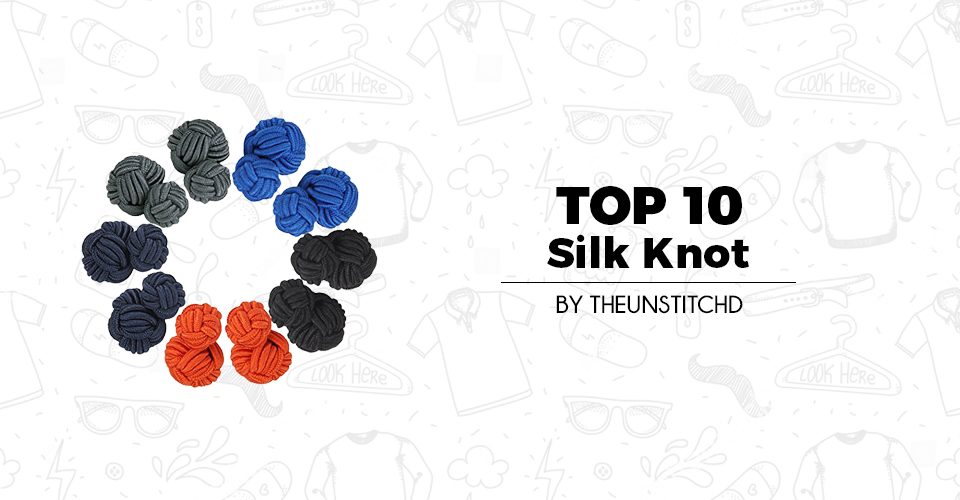 Top 10 Best Silk Knot Cufflinks for Men