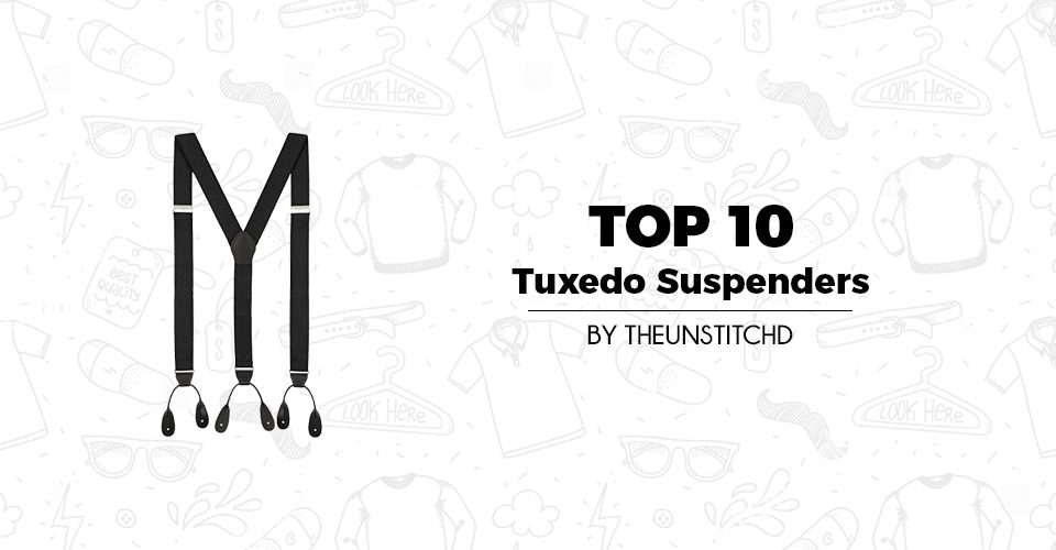 Top 10 Best Tuxedo Suspenders for Men