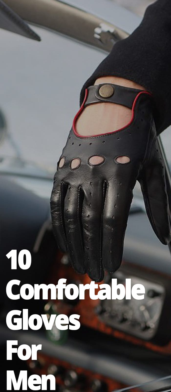 10 COMFORTABLE GLOVES