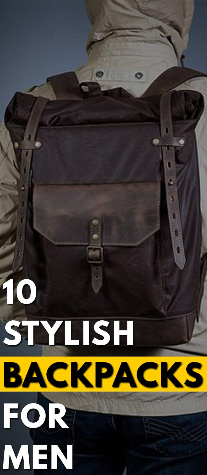 10-Stylish-Backpacks-For-Men...........