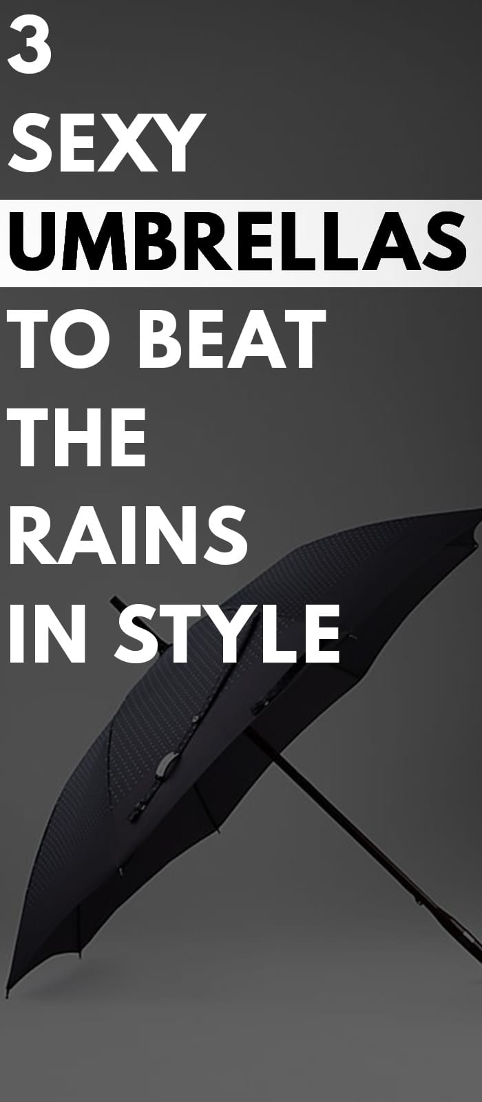 3-Sexy-Umbrellas-to-Beat-The-Rains-In-Style