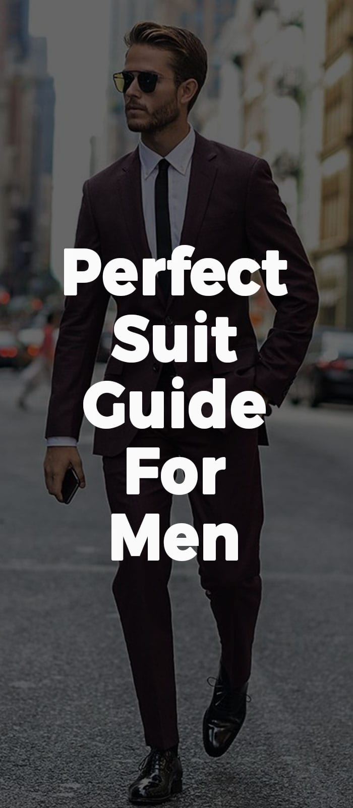 Perfect Suit Guide For Men