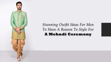 Stunning Outfit Ideas For Men To Have A Reason To Style For A Mehndi Ceremony