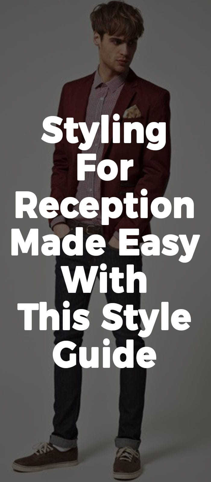 Styling For Reception Made Easy With This Style Guide