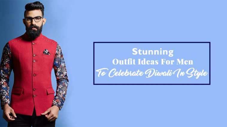 Stunning Outfit Ideas For Men To Celebrate Diwali In Style