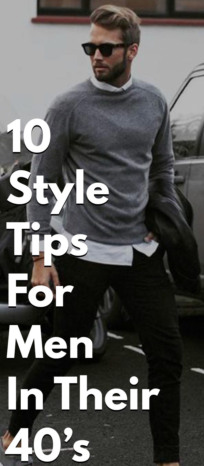 10 Style Tip For Men In Their 40's
