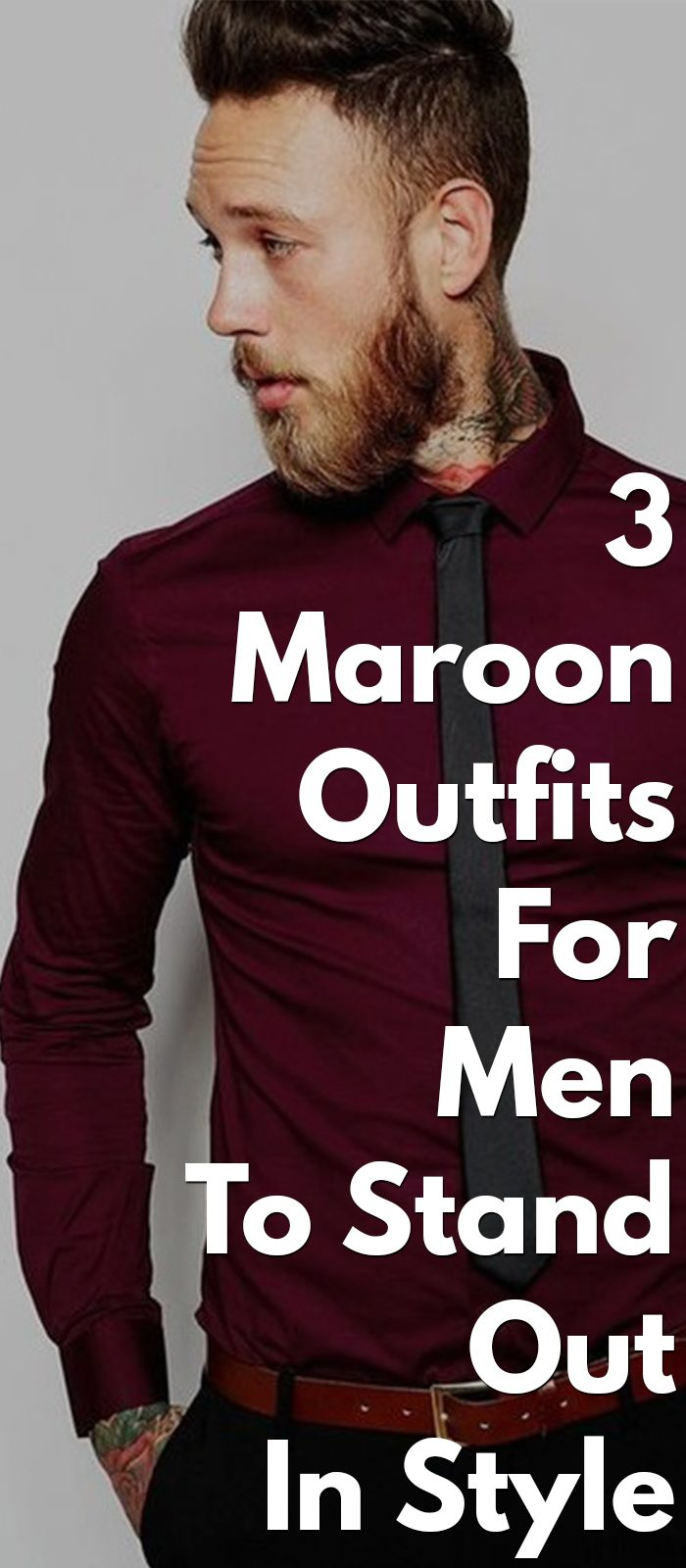 3 Maroon Outfits For Men