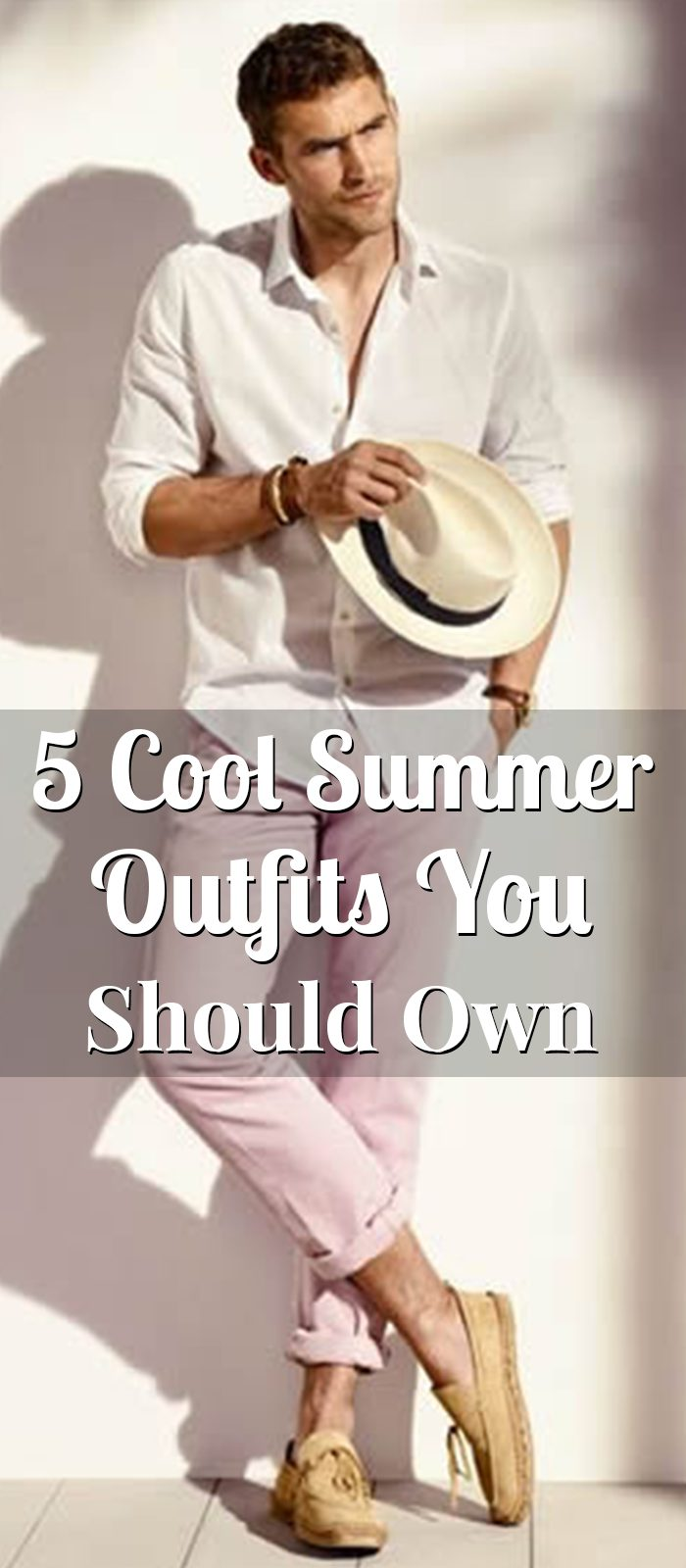 5 Cool Summer Outfits You Should Own In 2018