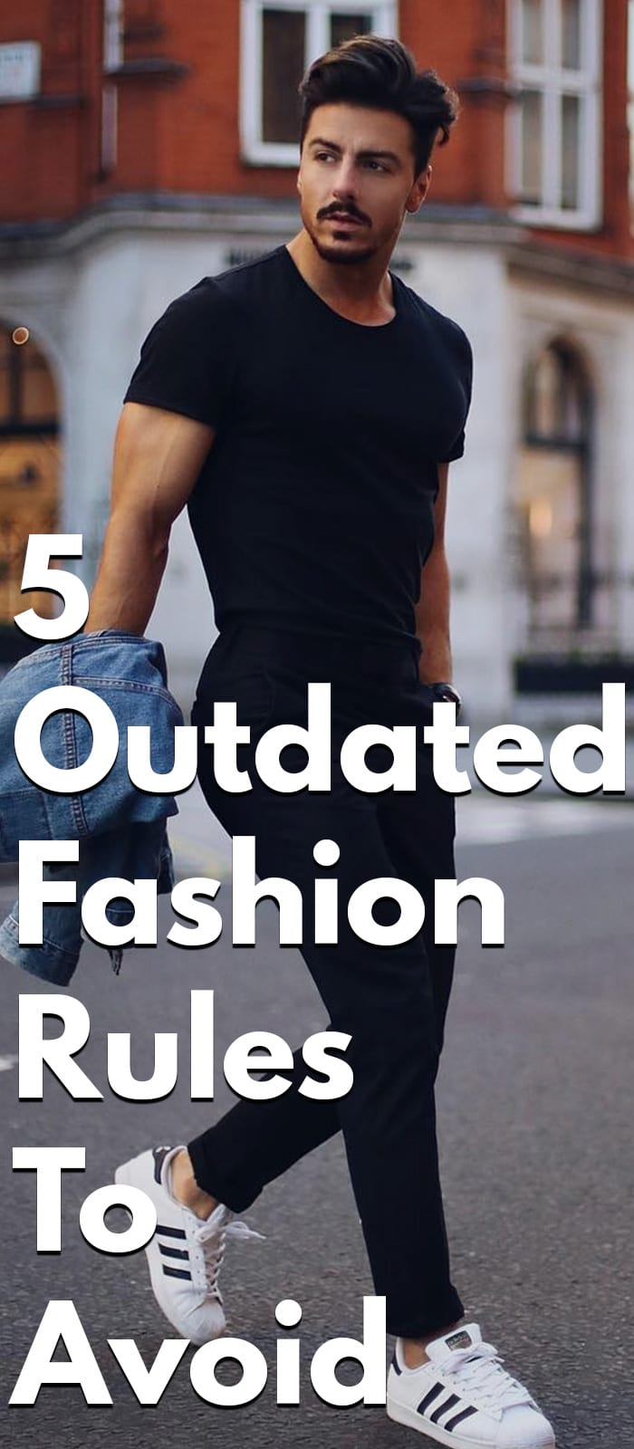 5 Outdated Fashion Rules To Avoid
