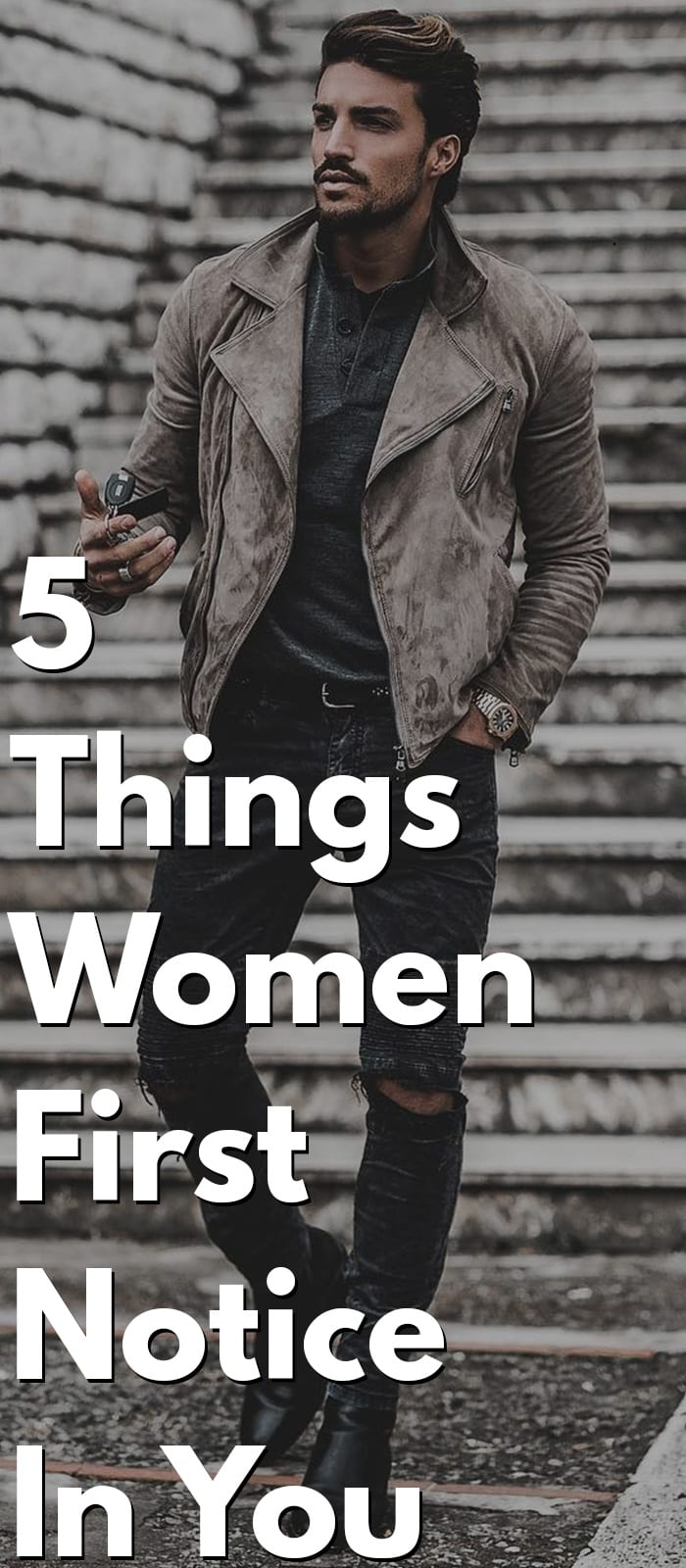 5 Things Women First Notice