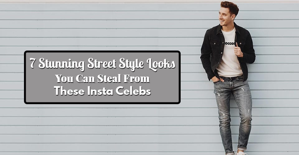 7 Stunning Street Style Looks You Can Steal From These Insta Celebs