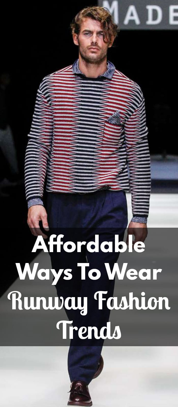 Affordable Ways To Wear Runway Fashion Trends