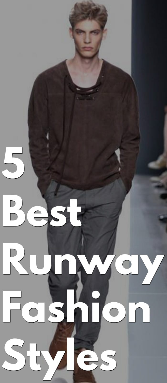 Best Runway Fashion- T-shirt, Chino, Sneakers, Trouser,Boots, Etc