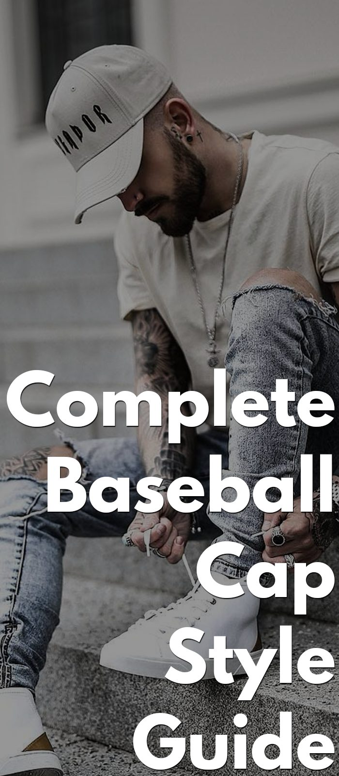 Complete Baseball Cap Style Guide