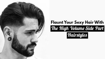 Few Options To Style Your High Volume Side Part Hairstyle