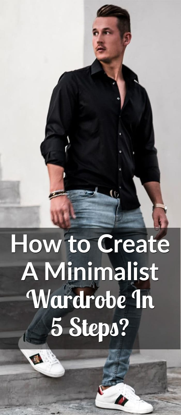 How to Create a Minimalist Wardrobe In 5 Steps