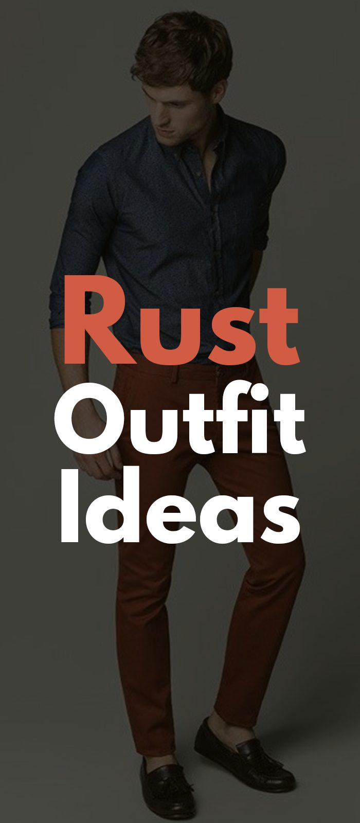 RUST OUTFIT IDEAS