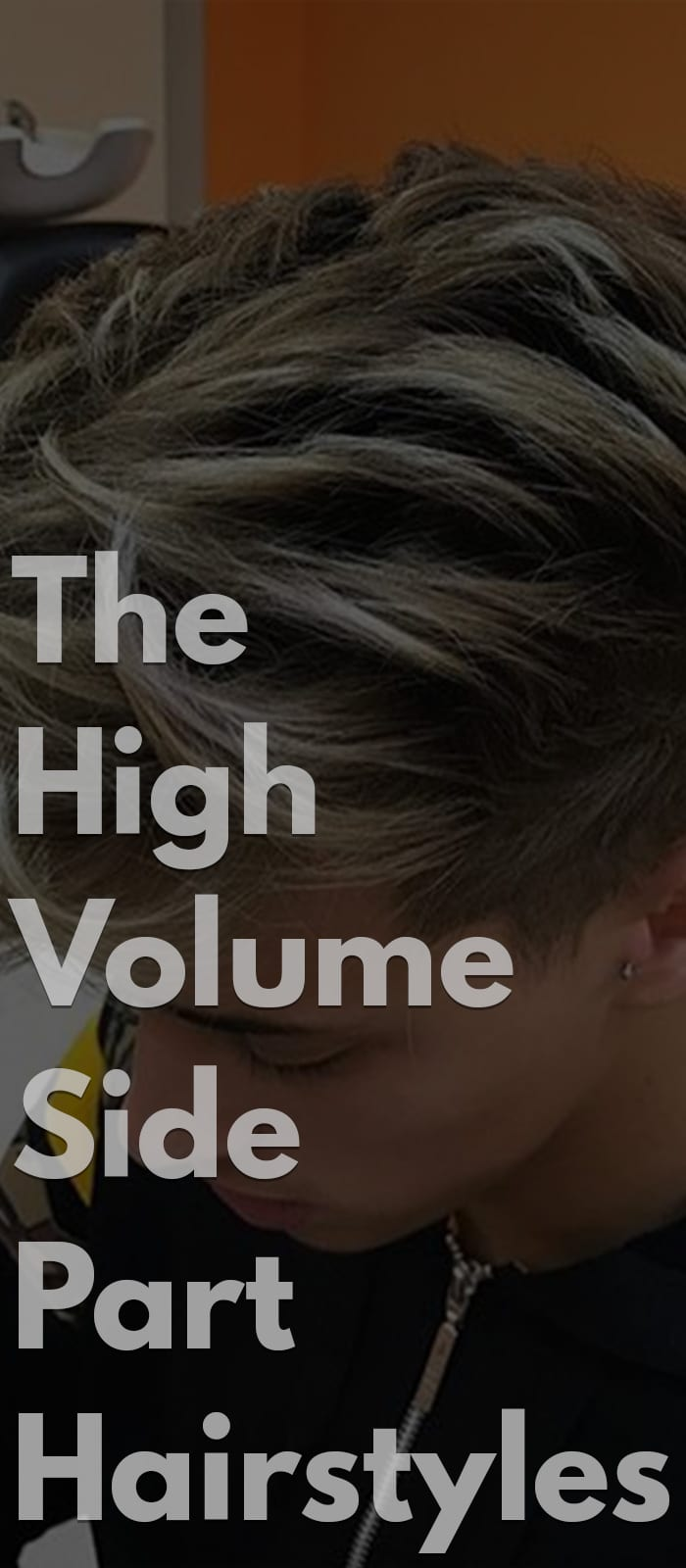 The High Volume Side Part Hairstyles