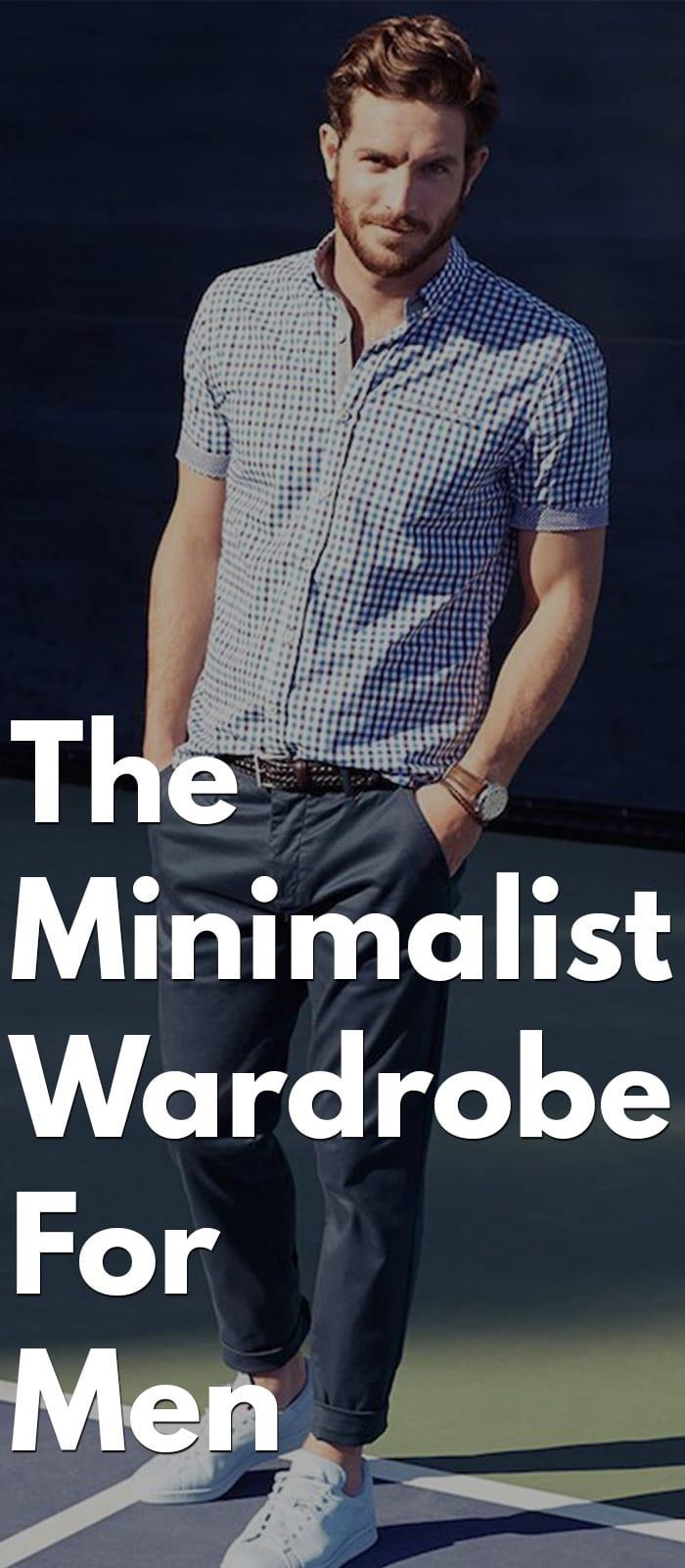 The Minimalist Wardrobe For Men