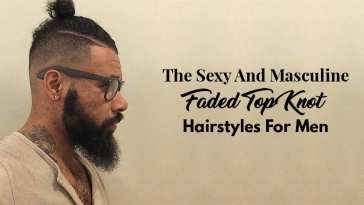 The Sexy And Masculine Faded Top Knot Hairstyles For Men