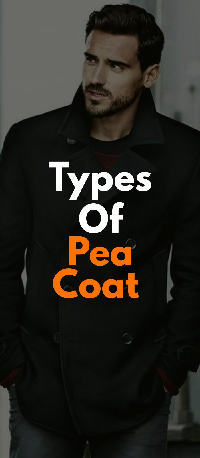 Types Of Pea Coat