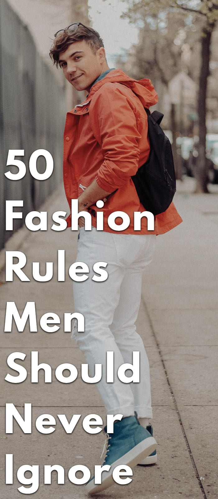 50-Fashion-Rules-Men-Should-Never-Ignore.