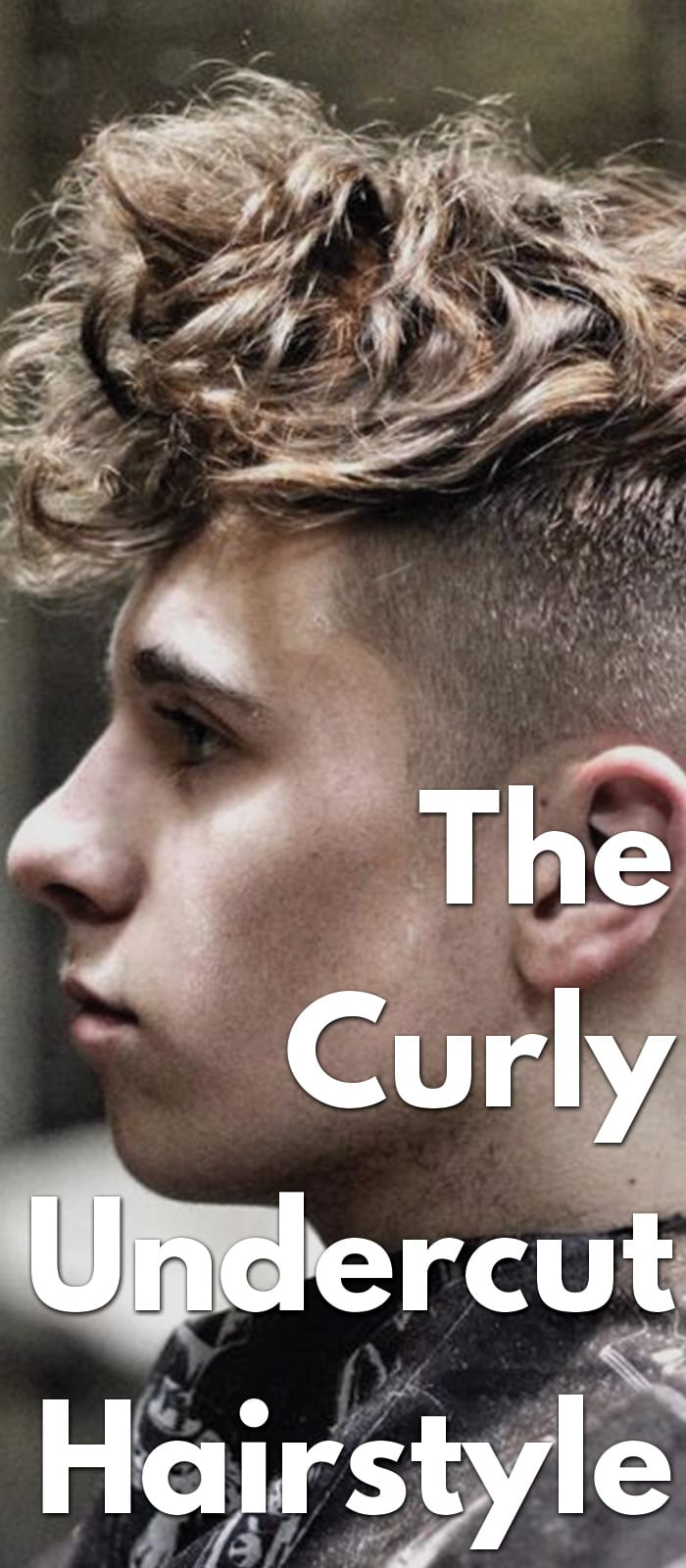 The Curly Undercut Hairstyle