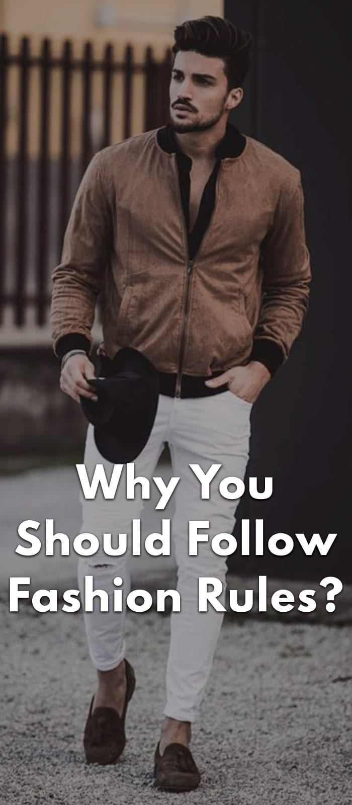 Why-You-Should-Follow-Fashion-Rules