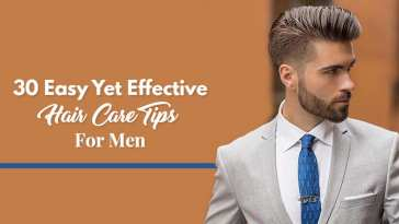 30-Easy-Yet-Effective-Hair-Care-Tips-For-Men