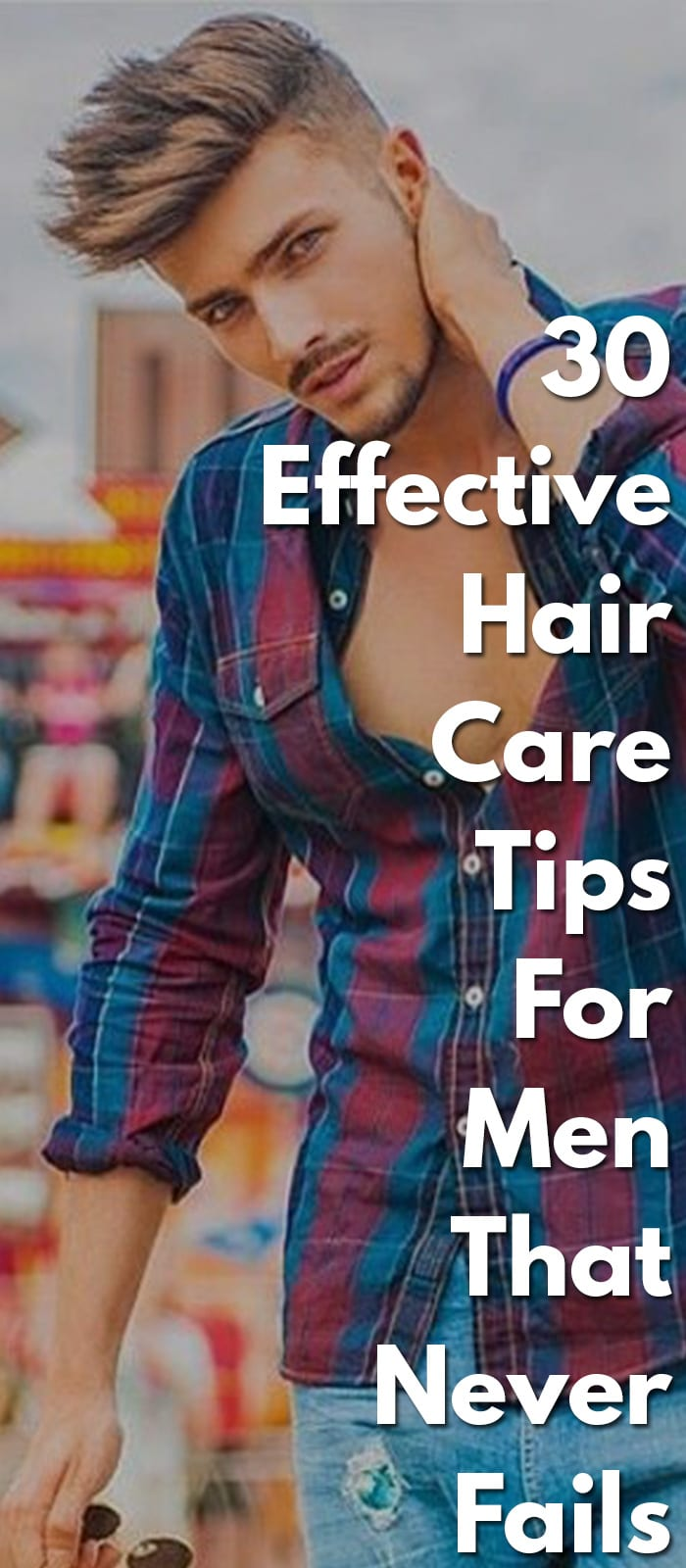 30-Effective-Hair-Care-Tips-For-Men-That-Never-Fails...