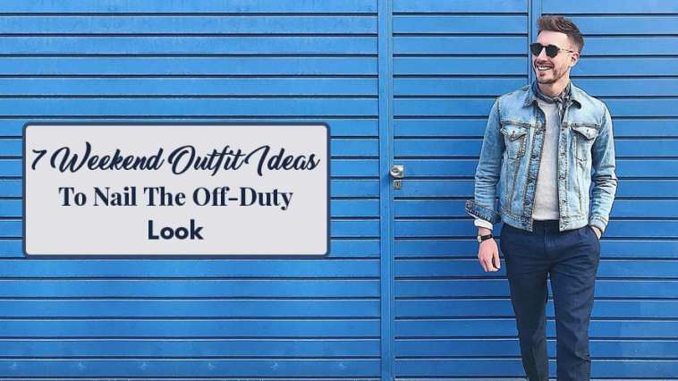 7-Weekend-Outfit-Ideas-To-Nail-The-Off-Duty-Look