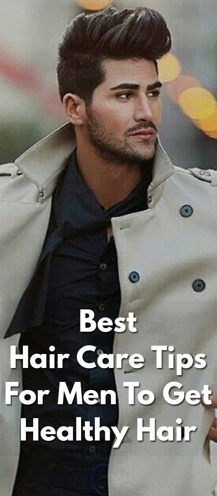 Best-Hair-Care-Tips-For-Men-To-Get-Healthy-Hair