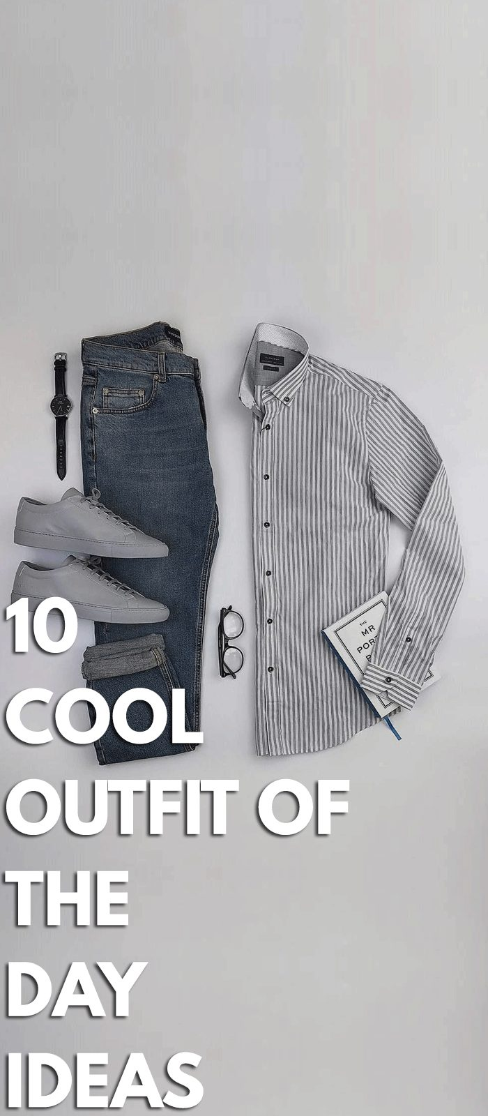 10 Cool Outfit Ideas!
