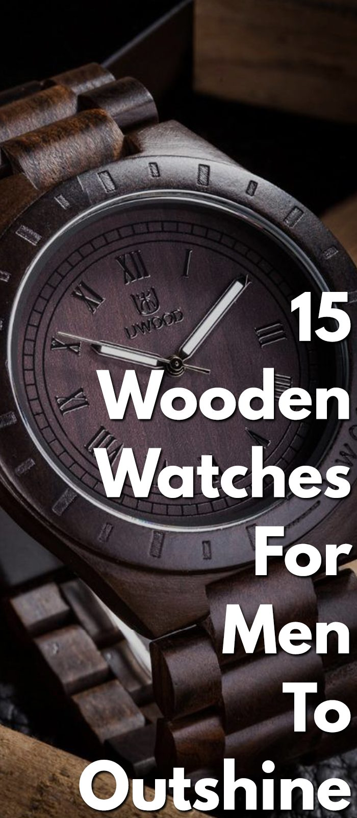 15 Wooden Watches For Men To Outshine!