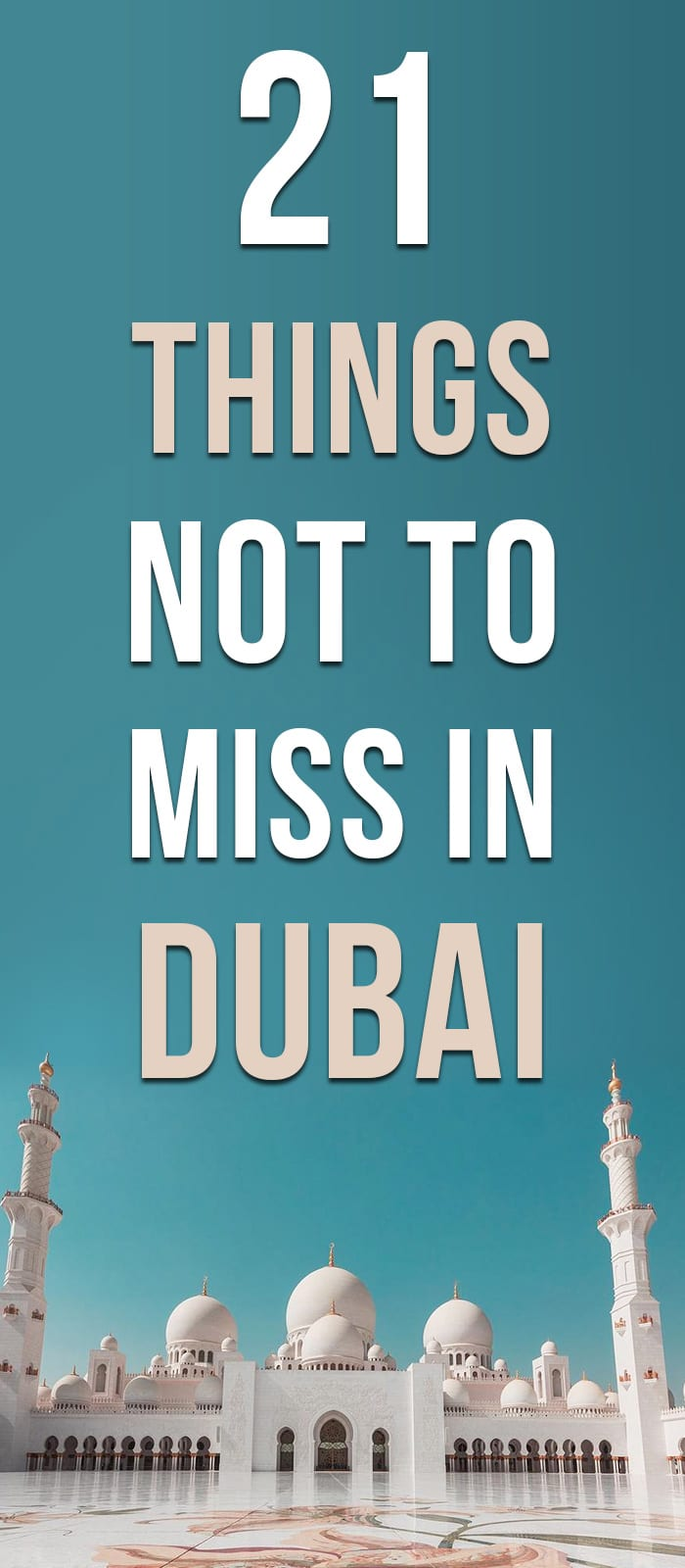 21 things not to miss in Dubai
