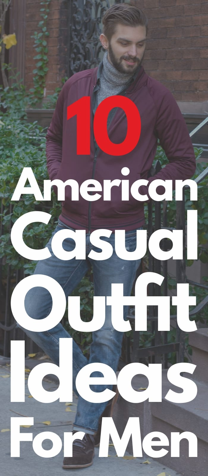 10 American Casual Outfit Ideas For Men