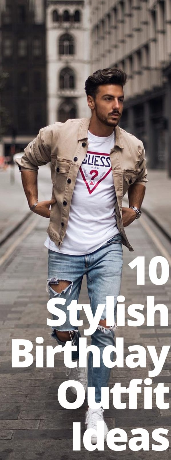 10 Stylish Birthday Outfit Ideas For Men
