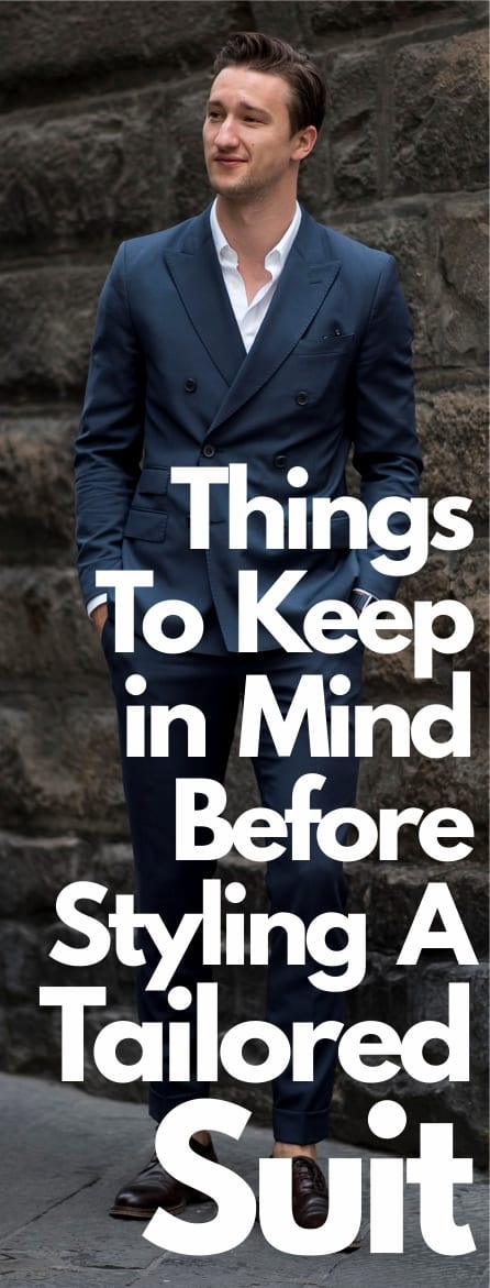 Things To Keep in Mind Before Styling A Tailored Suit