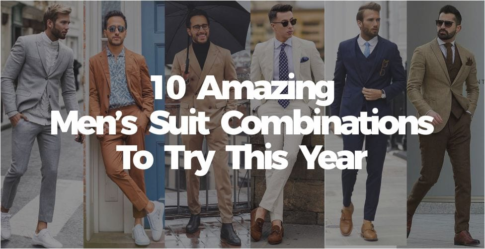 10 Amazing Men's Suit Combinations To Try This Year