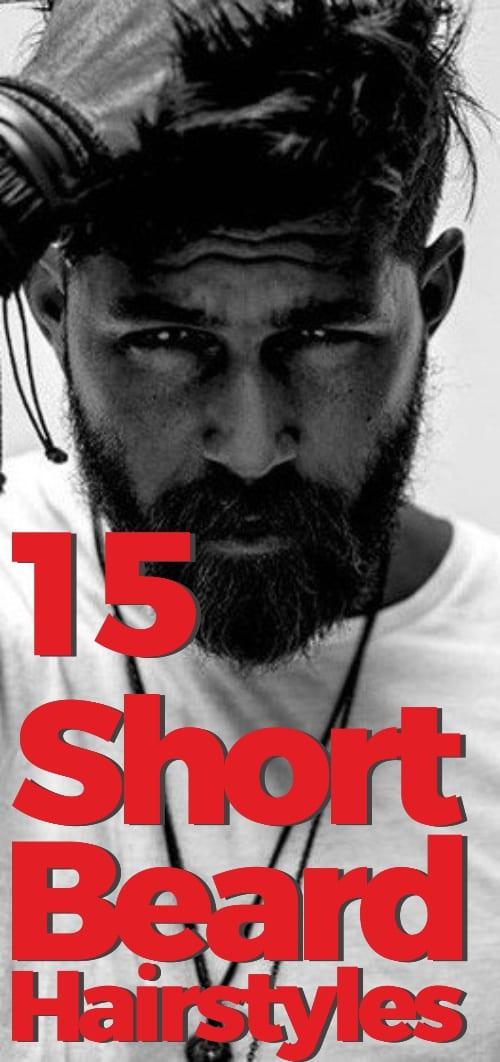 15 mens short beard hairstyles 2019