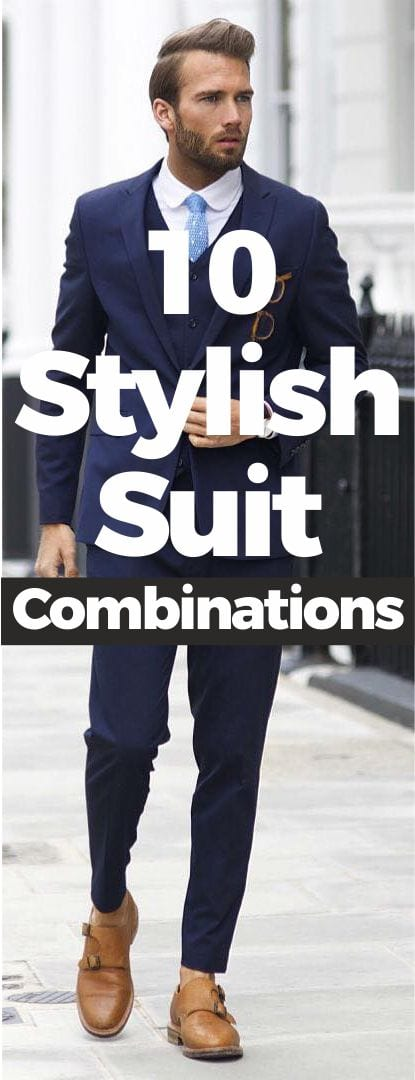 How To Know Perfect Suit Combinations for men