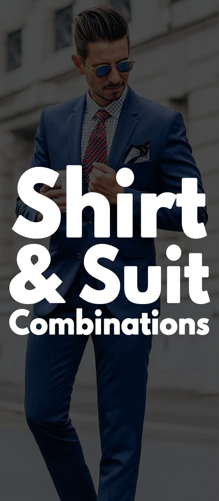 Shirt & Suit Combinations