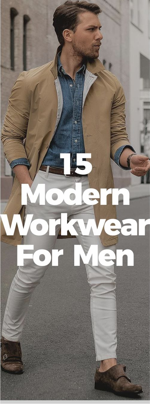 Smart Men's Guide To Modern Workwear